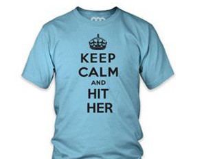 keep calm and hit her
